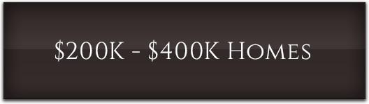 $200K-$400K Homes