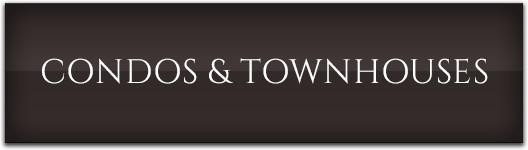 Condos & Townhouses