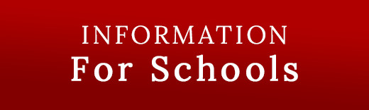 Information For Schools