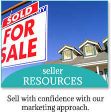 Seller Resources | Sell with confidence with our marketing approach.