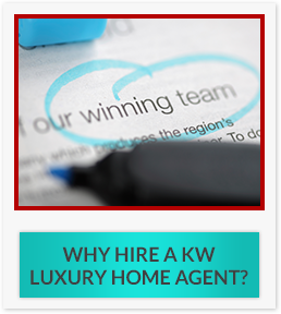 Why Hire a KW Luxury Home agent?
